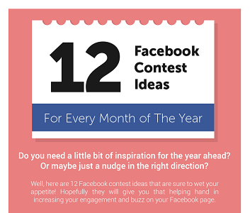 [INFOGRAPHIC] 12 Viral Facebook Contest Ideas To Help You For The ENTIRE YEAR