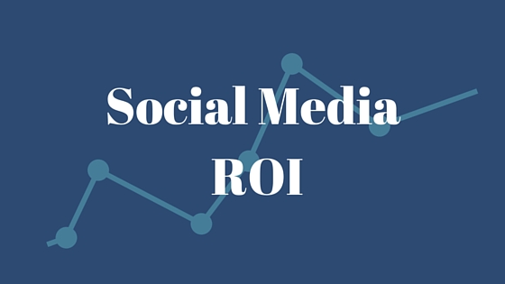 Tips To Measure Your Social Media ROI